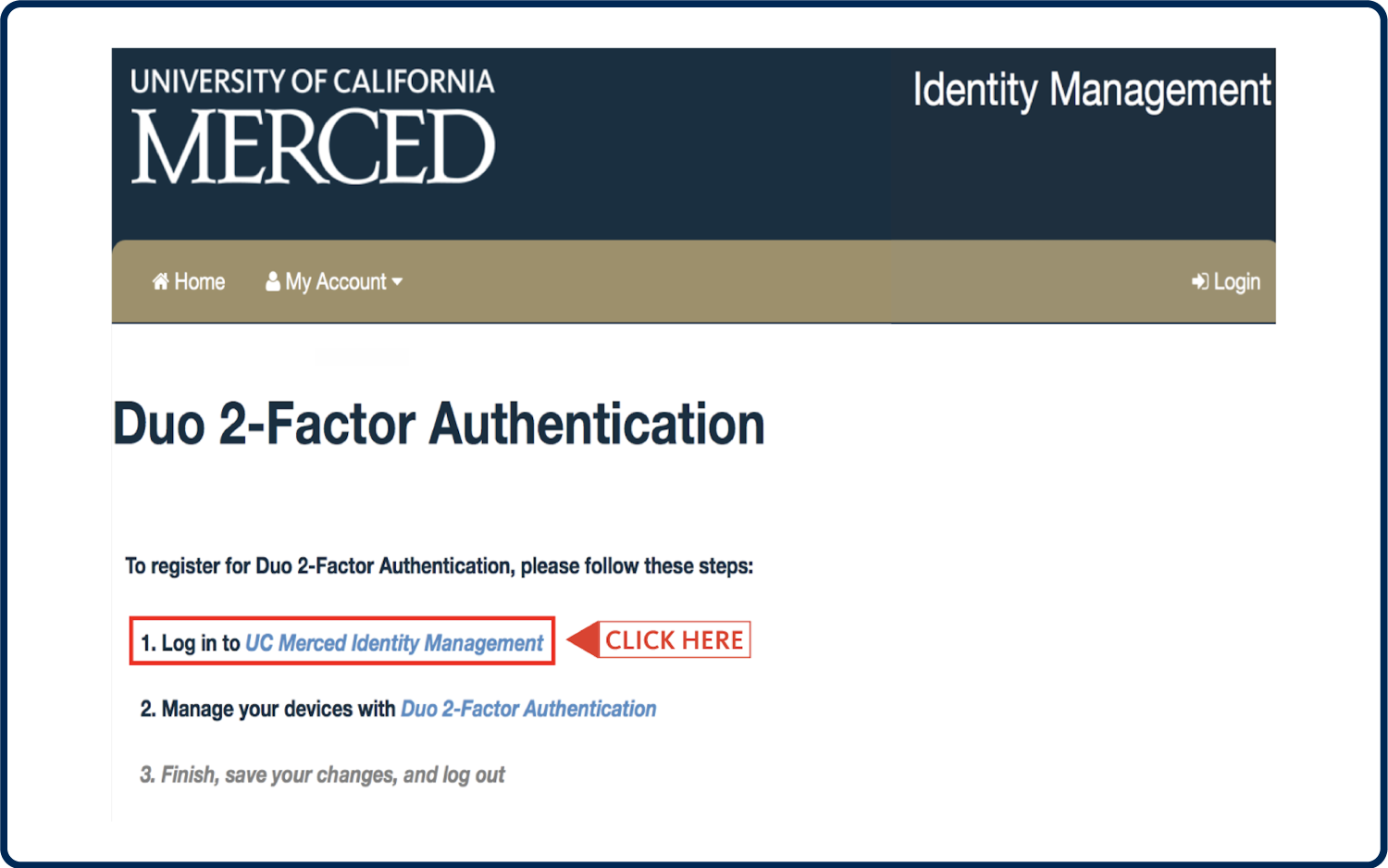 "Screenshot of idm.ucmerced.edu/duo with arrow pointing towards the first link, ""Log in to UC Merced Identity Management"""