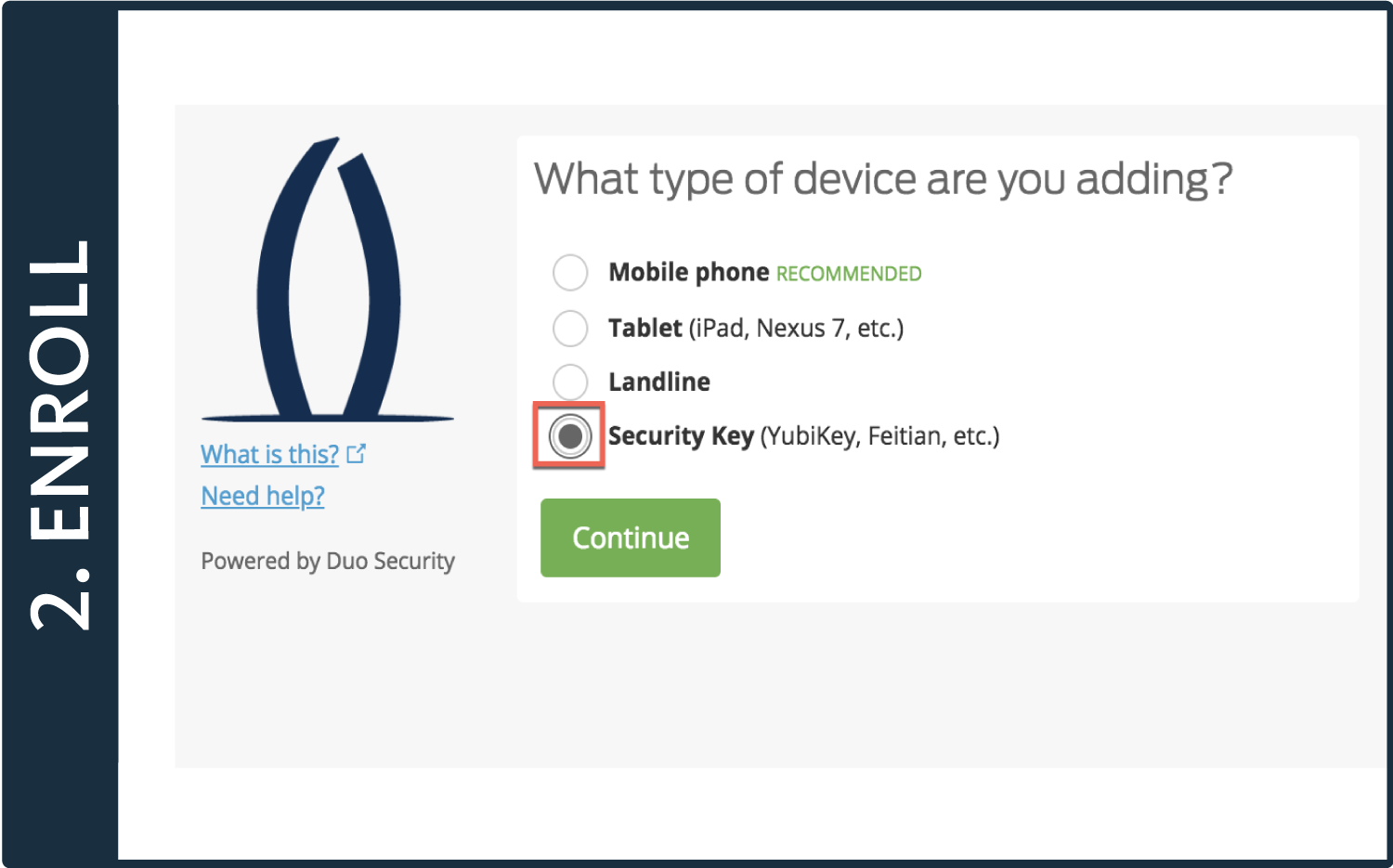2-Factor Authentication Enrollment Guide: U2F Device | Office of
