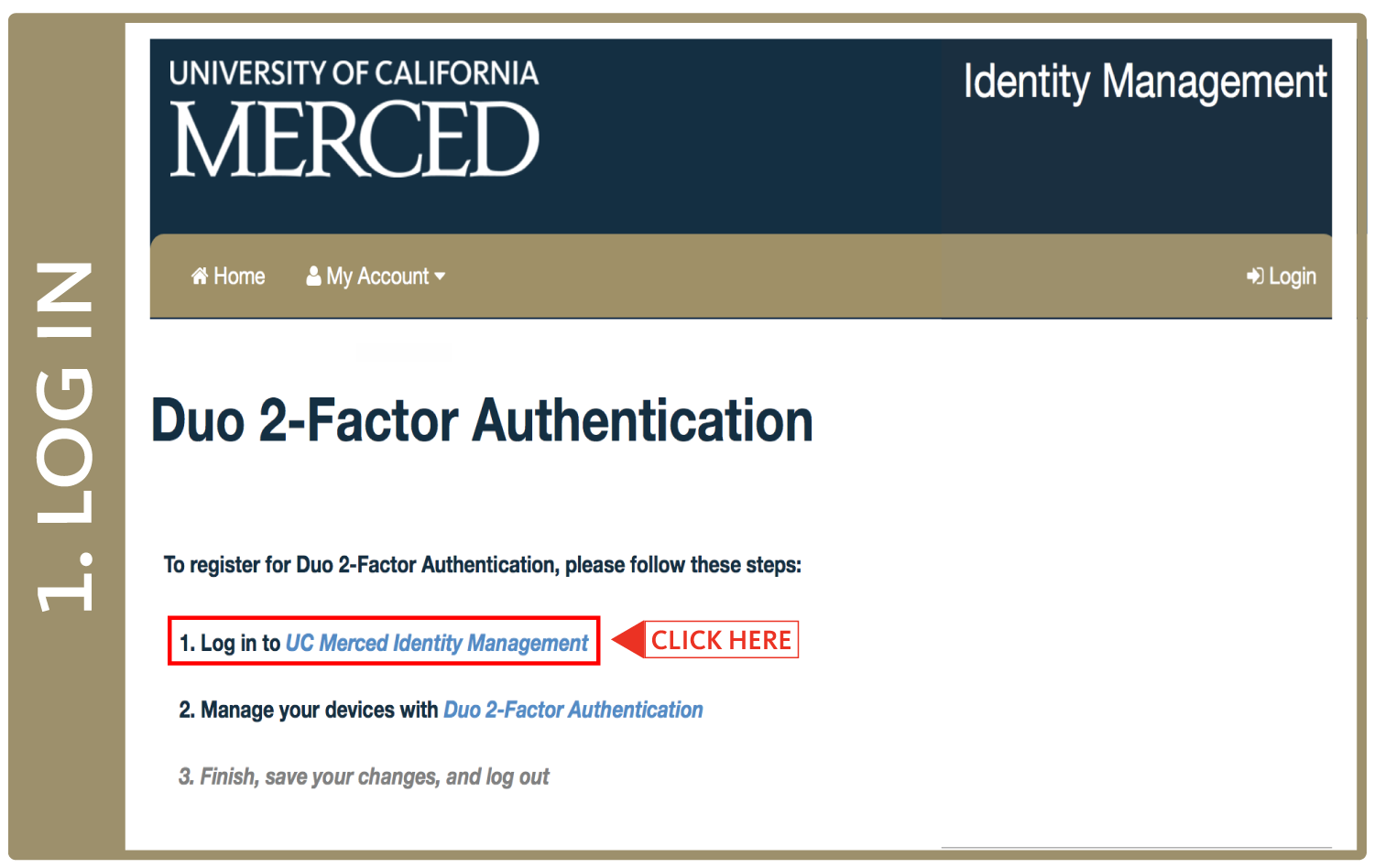 "Screenshot of idm.ucmerced.edu/duo landing page with an arrow pointing at the first link, ""Log in to UC Merced Identity Management"""