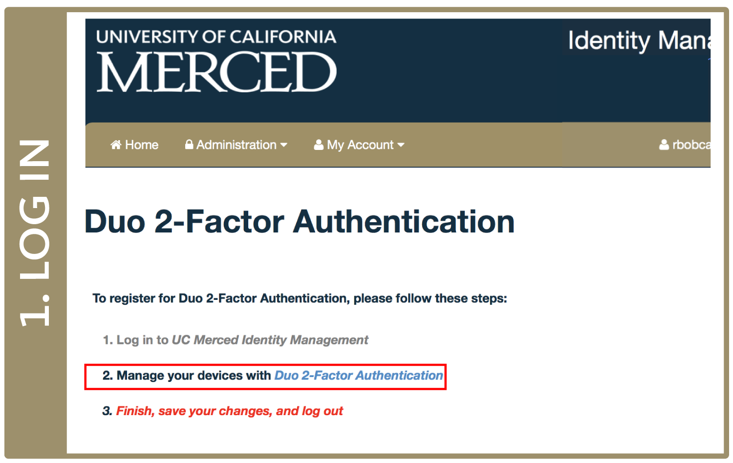 "Screenshot of idm.ucmerced.edu/duo landing page with a box around the second link, ""Manage your devices with Duo 2-Factor Authentication"""