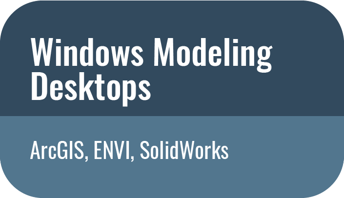 Windows Modeling Desktops - ArcGIS, ENVI, Solidworks button