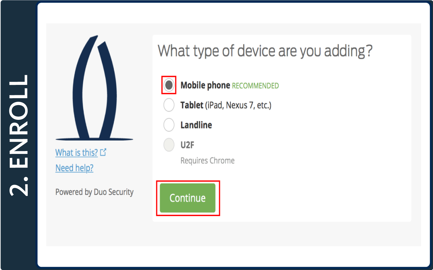 "Screenshot of Duo pop-up window with the words ""What type of device are you adding?"", ""Mobile Phone"" selected, and a box around the ""Continue"" button"