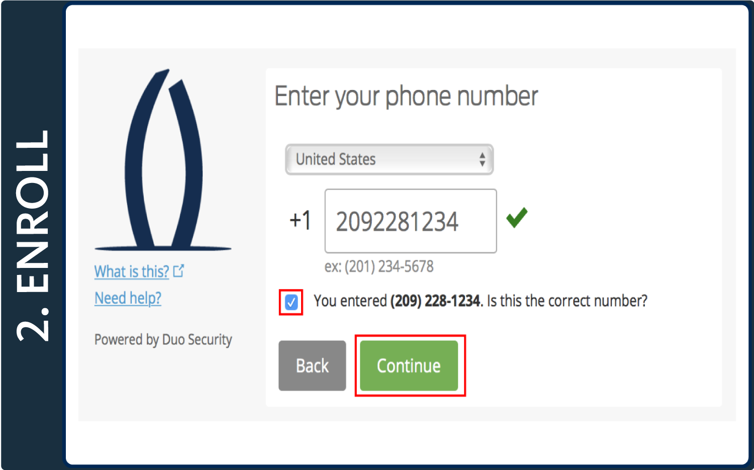 "Screenshot of Duo pop-up window with words ""Enter your phone number,"" a phone number entered, the box below phone number checked, and a box around the ""Continue"" button"