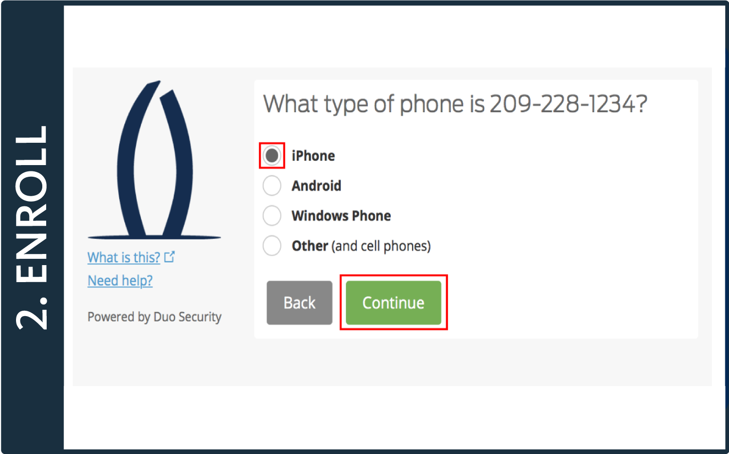 "Screenshot of Duo pop-up window with the words ""What type of phone is 209-228-1234?"", ""iPhone"" selected, and a box around the ""Continue"" button"