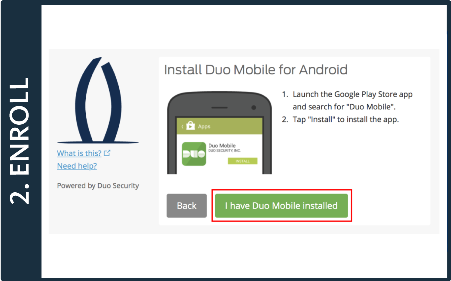 "Screenshot of Duo pop-up window with instructions to download Duo Mobile app and a box around the ""I have Duo Mobile"" button"