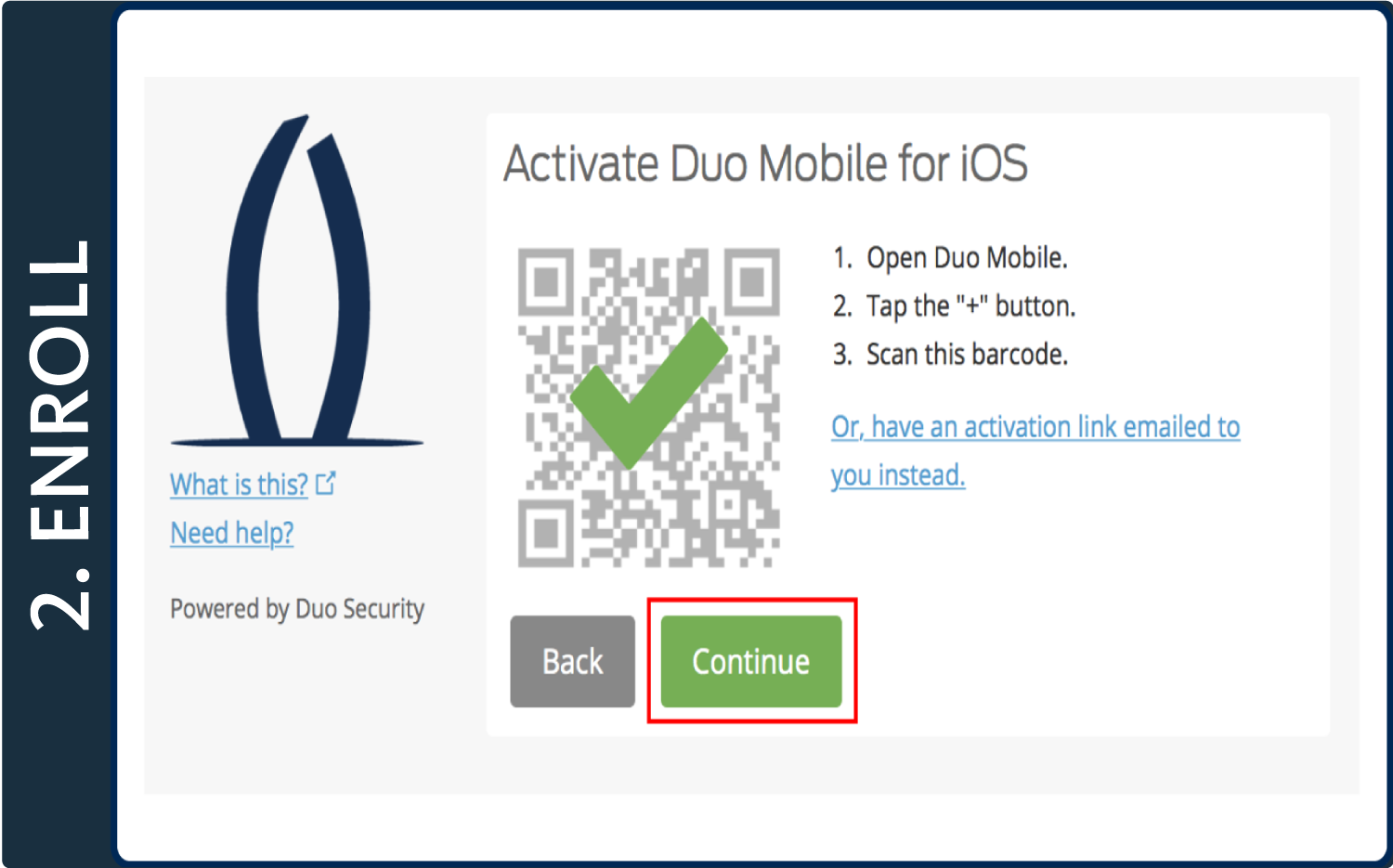 "Screenshot of Duo pop-up window with a green check mark over a QR code and a box around the ""Continue"" button"