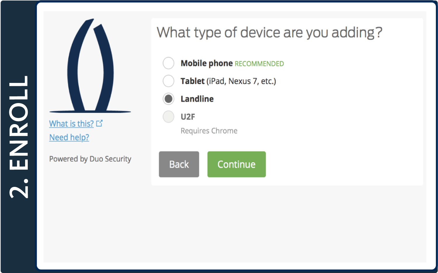 Select your device type, then click Continue.